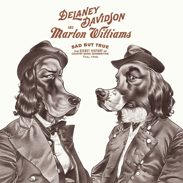 Sad But True by Delaney Davidson & Marlon Williams