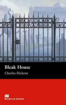 Bleak House - Upper Intermediate Reader by Charles Dickens