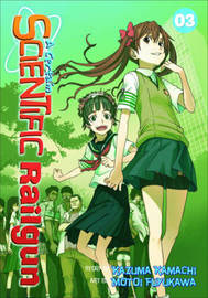 A Certain Scientific Railgun: v.3 by Kazuma Kamachi
