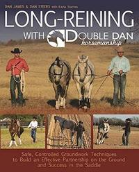 Long Reining with Double Dan by Dan James