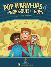 Emerson Roger Pop Warm Ups and Work Outs for Guys Chor Bk/CD