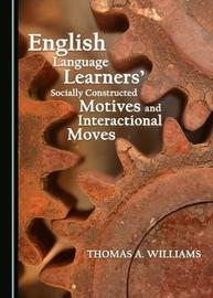 English Language Learners' Socially Constructed Motives and Interactional Moves image