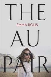 The Au Pair by Emma Rous image
