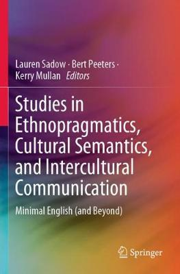 Studies in Ethnopragmatics, Cultural Semantics, and Intercultural Communication