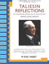 Taliesin Reflections by Earl Nisbet