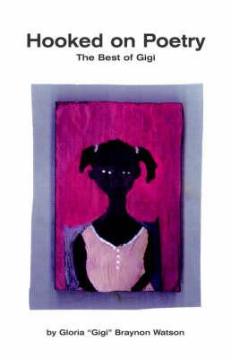 Hooked on Poetry by Gigi Braynon Watson image