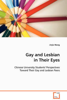 Gay and Lesbian in Their Eyes by Jinjie Wang image