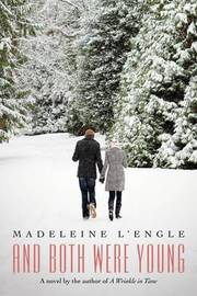 And Both Were Young and Both Were Young by .Madeleine L'Engle image
