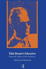 Taha Husain's Education by Abdelrashid Mahmoudi