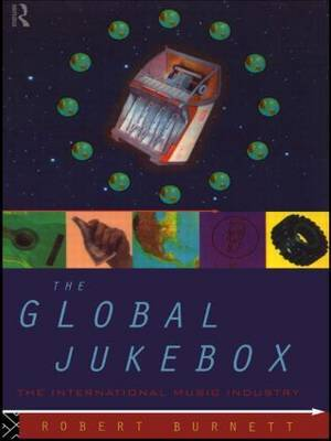 The Global Jukebox by Robert Burnett
