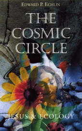 The Cosmic Circle by Edward P. Echlin image