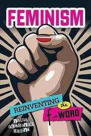 Feminism by Nadia Abushanab Higgins