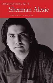 Conversations with Sherman Alexie