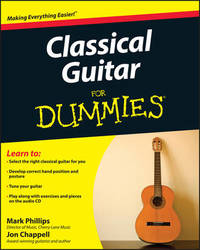 Classical Guitar For Dummies by Jon Chappell