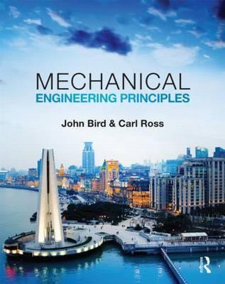 Mechanical Engineering Principles by John Bird