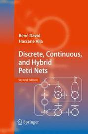 Discrete, Continuous, and Hybrid Petri Nets by Rene David image