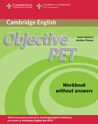 Objective PET Workbook without answers by Louise Hashemi