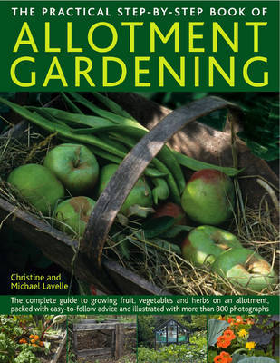 Practical Step-by-step Book of Allotment Gardening by Christine Lavelle image