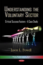 Understanding the Voluntary Sector by Jason L. Powell