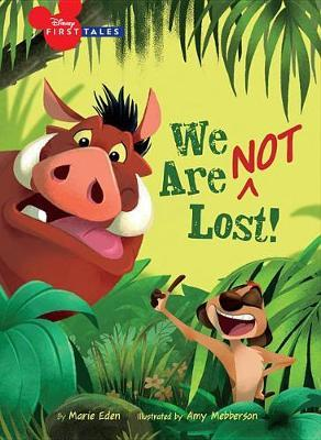 Disney First Tales the Lion King: We Are (Not) Lost by Marie Eden