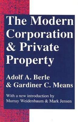 The Modern Corporation and Private Property by Adolf A. Berle
