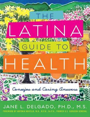 The Latina Guide to Health by Jane L Delgado image