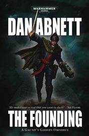 Warhammer: Gaunt's Ghosts Omnibus 1: The Founding by Dan Abnett image