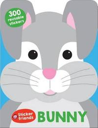 Sticker Friends: Bunny by Roger Priddy