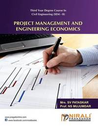 Project Management and Engineering Economics by N S Mujumdar