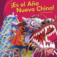 es El A o Nuevo Chino! (It's Chinese New Year!) by Richard Sebra image