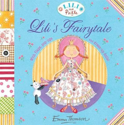 Lili and Pickle: Lili's Fairytale by Emma Thomson image