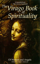 The Virago Book of Spirituality: Of Women and Angels image