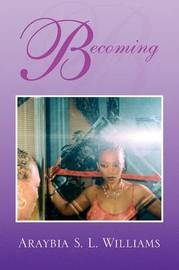 Becoming by Araybia S. L. Williams image
