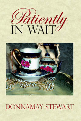 Patiently In Wait by Donnamay, Stewart