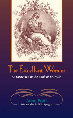 The Excellent Woman by Anne Pratt