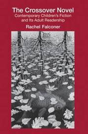 The Crossover Novel by Rachel Falconer