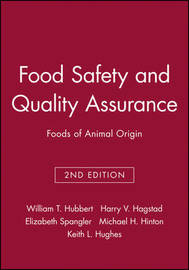 Food Safety and Quality Assurance by William T Hubbert