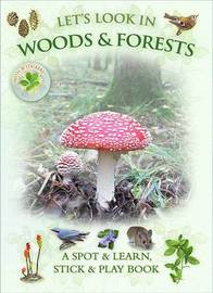 Let's Look in Woods & Forests by Caz Buckingham