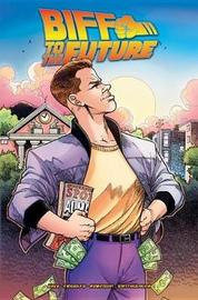 Back To The Future Biff To The Future by Derek Fridolfs