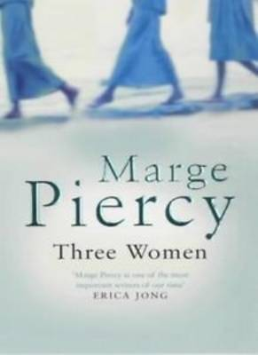 Three Women by Marge Piercy image