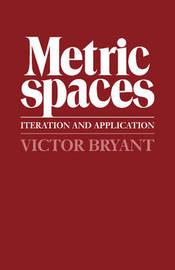 Metric Spaces by Victor Bryant