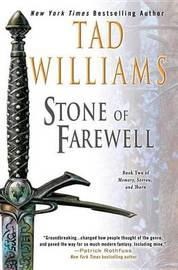 Williams Ted : Stone of Farewell by Tad Williams