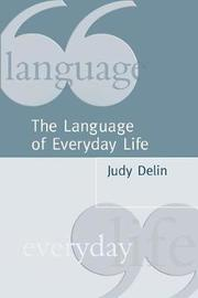 The Language of Everyday Life by Judy Delin image