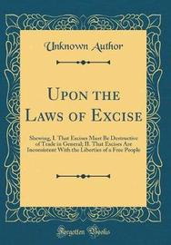Upon the Laws of Excise by Unknown Author image