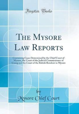 The Mysore Law Reports by Mysore Chief Court