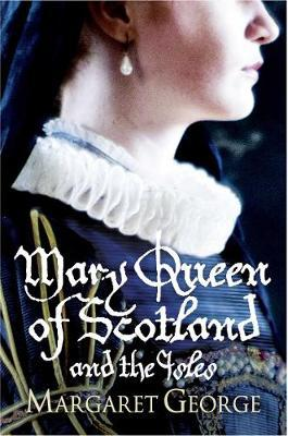 Mary Queen Of Scotland And The Isles by Margaret George image