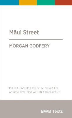 Maui Street by Morgan Godfery