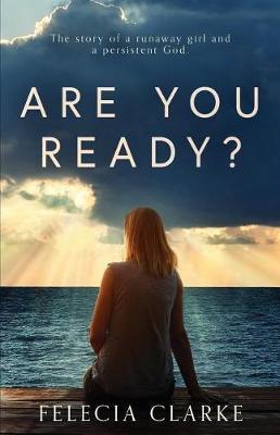 Are You Ready? by Felecia Clarke