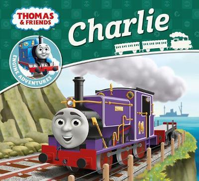 Thomas & Friends Engine Adventures: Charlie by Thomas and Friends