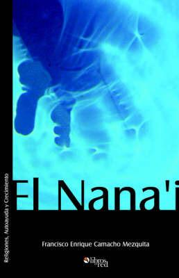 El Nana'i by Francisco, Enrique Camacho Mezquita